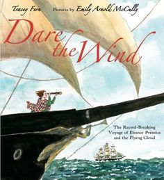 Children's Book Committee September 2014 Pick: DARE THE WIND by Tracey Fern, illustrated by Emily Arnold McCully (Farrar Straus Giroux BFYR/Macmillan, 2014) arnold mcculli, fli cloud, kid books, capes, book biographi, 19th century, pictur book, picture books, ferns