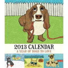 A Year of Dogs To Love - 2013 Desk Calendar