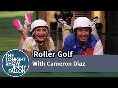 Cameron Diaz Beats Jimmy Fallon In A Game Of Roller Golf