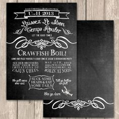 Love the idea of the chalk board invitation- hate some of the language on this.  Cajun Crawfish Boil Invitations--Unique and Authentic Cajun Wording perfect for your craw fish boil or any cajun themed party