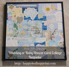 Frugal Decor:  Wedding or Baby Shower Card Collage Keepsake      happydealhappyday.com
