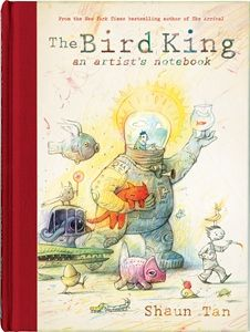 artists, shaun tan, artist notebook, inspiration, notebooks, bird king, paul klee, birds, children book