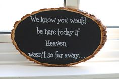 This sign near a memorial table for our loved ones that passed away.