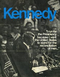 An ad from Bobby Kennedy's 1968 presidential campaign.