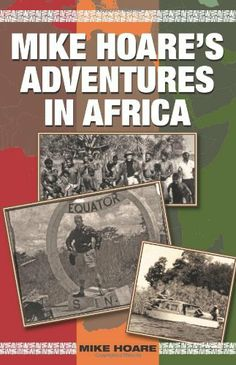 Mike Hoare's Adventures in Africa by Mike Hoare. $27.00. Publication: August 1, 2010. Publisher: Paladin Press (August 1, 2010). Author: Mike Hoare