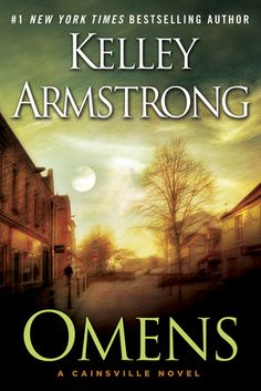 Cover Reveal: Omens (Omens & Shadows #1) by Kelley Armstrong. Coming 8/1/13