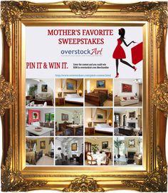 The #overstockArt.com Art for Mothers Day Pinterest Sweeps
