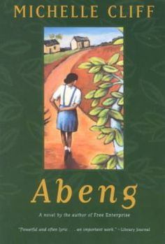 Abeng  - Clare is twelve, the light-skinned daughter of a middle-class family, growing up among the complex contradictions of class versus color, blood versus history, harsh reality versus delusion, in a colonized country.