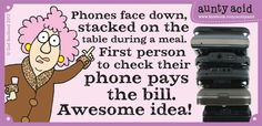 Great rule, might bring back dinner conversation