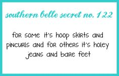 bell secret, southern belle secrets, bow ties, holey jean, southern girls, southernbell, quot, countri, bare feet