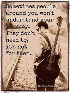 Others - Sometimes, people around you won't understand your journey  #Journey, #Understand
