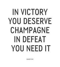 Champagne. Always champagne.