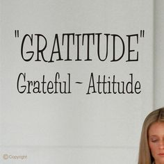 Wall Decal Quote A Gratitude Sign Vinyl by ChuckEByrdWallDecals, $12.50