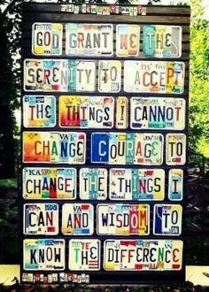 Serenity Prayer - words of wisdom, not just for AA.