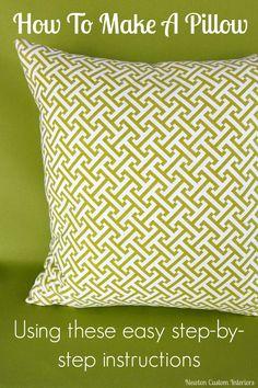 How To Make A Pillow from NewtonCustomInteriors.com #pillows #sewingtutorials