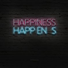 happiness happens #neon