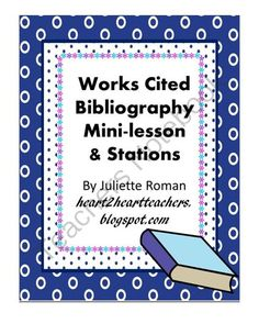 Works Cited and Bibliography Stations  from HearttoHeartTeaching on TeachersNotebook.com -  (8 pages)  - Students will learn how to correctly cite their sources using this fun stations activity.