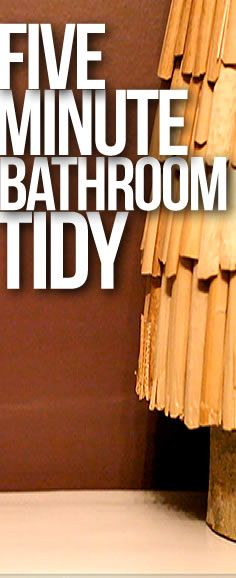 How to maximize 5 minutes cleaning your bathroom!  Perfect for early guest arrival!
