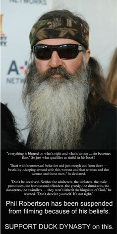 Phil Robertson has been suspended by A&E for his beliefs. Support Duck Dynasty.