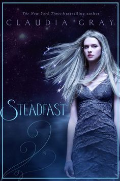 Steadfast by Claudia Gray | Spellcaster, BK#2 | Publisher: HarperTeen | Publication Date: March 4, 2014 |  www.claudiagray.com | #YA #Paranormal