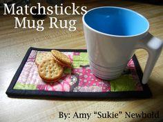 """Fat Quarter Gang - Modernology """"Matchsticks"""" Mug Rug by Sukie, Don't You Know Who I Am?"""