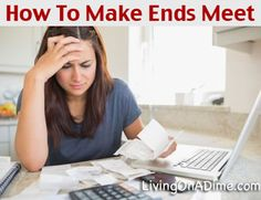 This mom tells how even though she lived on $500 a month how to make ends meet and get ahead financially when it seems like unexpected expenses continually break the budget.http://www.livingonadime.com/how-to-make-ends-meet/