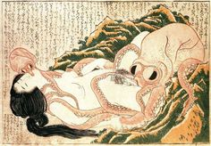 """This image is a classic piece of erotic art from nineteenth century Japan by the famous printmaker Katsushika Hokusai. """"Dream of the Fisherman's Wife"""" Ink on Paper. 1814. The Japanese are so much better at doing weird and twisted erotic art than us here in the west ;-) japanese art, japanese prints, fisherman wife, sea creatures, dreams, mad men, artist, octopus, art shows"""