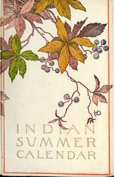 'Indian summer calendar' compiled by Kate Sanborn. Case, 1908