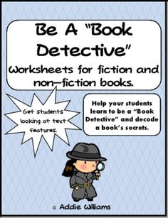 Book Detective - Worksheets to help students preview a fiction or non ...