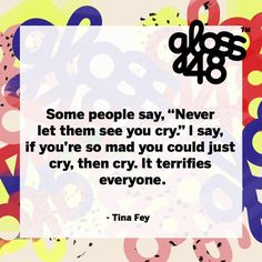 The almighty power of a cry. #TinaFey #gloss48