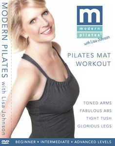 My first Pilates DVD ever, already getting great reviews!  Modern Pilates with Lisa Johnson DVD
