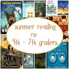 Summer Reading for 4th - 7th Graders  Some of my favorites made the list! (I would say this list swings from strong-3rd grade readers to reluctant-high school readers) My just-finished-2nd-grade-nephew is working on Gregor the Overlander!