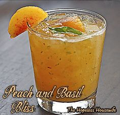 Peach and Basil Bliss - The Hopeless Housewife®