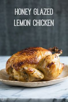 Easy Roast Chicken, first marinated in lemon juice, roasted and glazed with honey, on SimplyRecipes.com