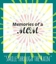 Smile Through the Rain {Memories of a Mom} - In Lieu of Preschool