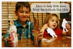 Keeping the sabbath day holy... Ideas and activities