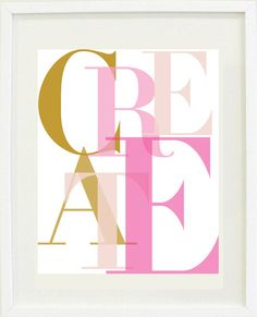 Print Inspirational: 8 X 10 Create print, Typography, creative, Office Decor