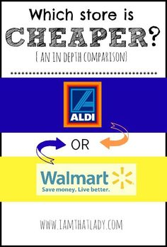 Ever wondered which is cheaper -- Aldi or Walmart? Here's my in-depth comparison! #frugalliving #frugaltips