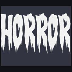 Horror Movies by Alexa W.