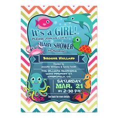 It's a Girl! Super cute, fun sea life, nautical theme girl baby shower invite on bright colorful lime green, teal, hot pink, white, and orange chevron pattern and various bright colors.  Colorful, aquatic, cartoon sea creatures include aqua and yellow octopus, green and orange sea turtle, pink fish, turquoise dolphin, orange seahorse, light pink crab, and orange and pink coral on the ocean floor.  Funny fonts appear to be floating underwater with bubbles under the ocean in the background.