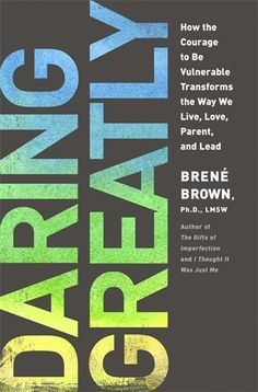 Daring Greatly: How the Courage to Be Vulnerable Transforms the Way We Live, Love, Parent, and Lead by Brene Brown http://www.amazon.com/dp/1592407331/ref=cm_sw_r_pi_dp_5g9Jtb0VN8NBNT4J
