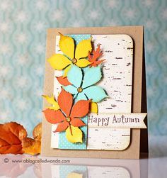 Happy Autumn card by Wanda Guess. Leaves dies by Impression Obsession.