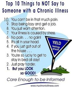 10 Things to NOT say to Someone with a Chronic Illness