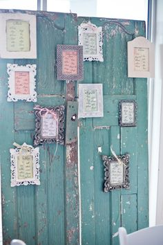 The table seating plan on my wedding day - an old door with each table in a separate frame.