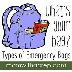 """What's Your """"Survival"""" Bag? Determining Which Emergency Bag You Need - Mom with a Prep"""