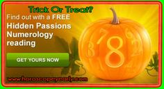 Relationships can be scary. Find out if the two of you are equipped to make it through the night with a treat from the Hidden Passions Numerology Reading.It highlights your deepest motivators, some of which you might not even be aware of! So don't delay, celebrate the most horrifying holiday in style! It's easy to get this monstrous numerology reading & other insights to light up the ghoulish night! Click here to get started now: http://www.horoscopeyearly.com/astrological-compatibility-charts/