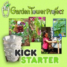 Garden Tower Project on Kickstarter TODAY!