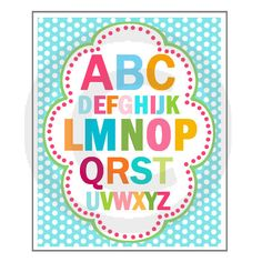 Printable Kids Wall Art, Nursery Print, Childrens Decor - Girls Aqua Rainbow Framed Alphabet by BeeAndDaisy. $6.00, via Etsy.