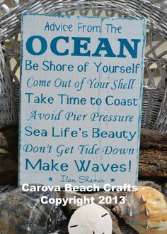 Beach Decor Sign  Beach House  Advice From by CarovaBeachCrafts, $40.00. Cute sign. Need to get one for my bathroom.