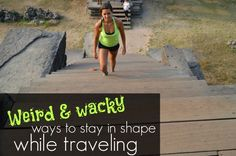 Five totally wacky (and effective!) ways to stay fit on vacay!